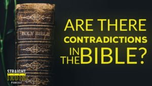 Does the Bible Contradict Itself -One of the Best Christian Podcast On The Web