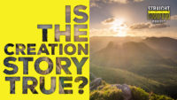 Is the Creation Story True?