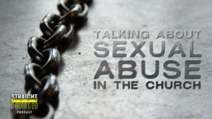 Talking About Sexual Abuse In The Church | The Best Christian Podcast On The Web