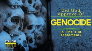 Did God Approve of Genocide in the Old Testament? | The Best Christian Podcast on The Web