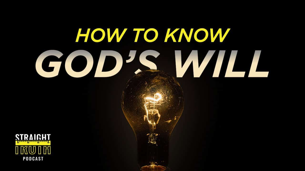 How To Know God's Will | The Best Christian Reformed Podcast