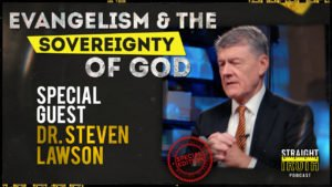 Dr. Steven Lawson on Coming to Know and Love the Doctrines of Grace | Straight Truth Podcast