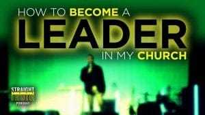 How Can I Become a Leader in My Church?