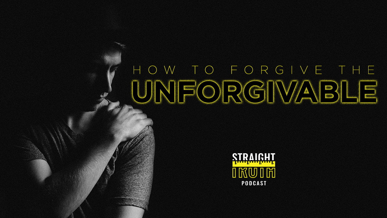 How to Forgive Sin When it Seems Impossible and Unforgivable