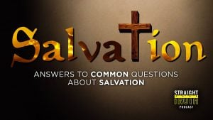 How Can We Be Sure of Our Salvation?